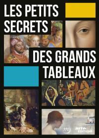 Petits secrets des grands tableaux (les) - 2 dvd