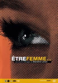 Etre une femme... - dvd.  blandine lenoir