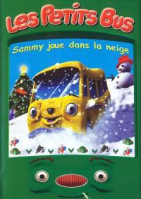 Petits bus - sammy joue dans la neige