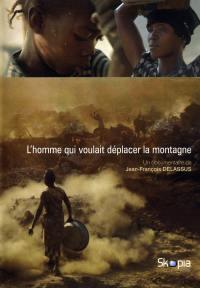 Homme qui voulait deplacer la montagne (l') - dvd