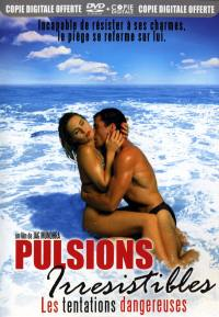 Pulsions irresistibles - dvd