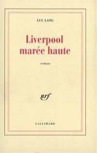 Liverpool marée haute