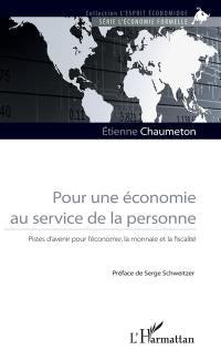 Pour une économie au service de la personne