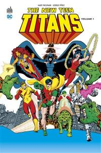 The new Teen titans. Volume 1,