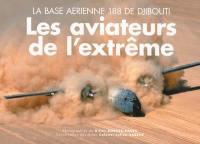 Les aviateurs de l'extrême