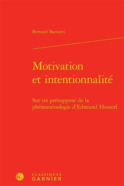 Motivation et intentionnalité