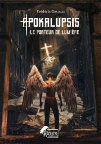 Apokalupsis. Volume 1, Apokalupsis