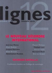 Lignes, nouvelle série. n° 12, Le nouveau désordre international