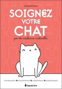 Soignez votre chat par les médecines naturelles
