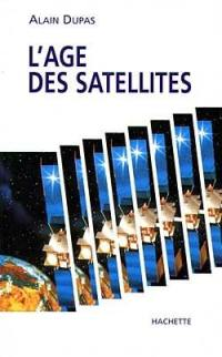 L'âge des satellites
