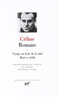 Romans. Volume 1, Voyage au bout de la nuit