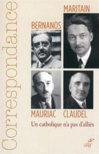 Correspondance Maritain, Mauriac, Claudel, Bernanos