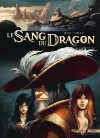 Le sang du dragon. Volume 12, Une autre voie