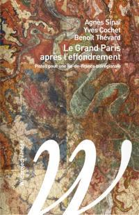 Le Grand Paris après l'effondrement