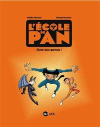 L'école de Pan. Volume 3, Gare aux garous !