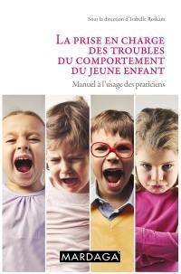 La prise en charge des troubles du comportement du jeune enfant