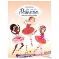 Une, deux, trois... Danseuses. Volume 6, Sur le toit de l'Opéra
