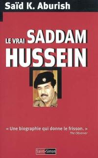 Le vrai Saddam Hussein