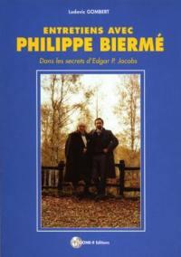 Entretiens avec Philippe Biermé : dans les secrets d'Edgar P. Jacobs