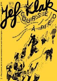 Jef Klak : critique sociale & expériences littéraires. n° 5, Course à pied