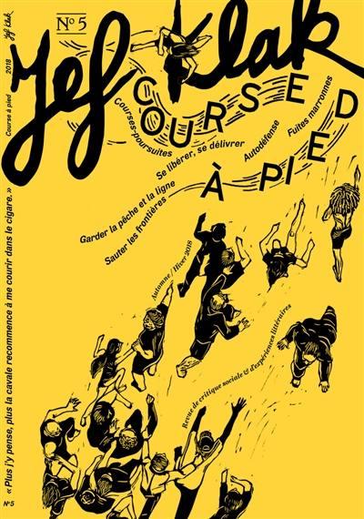 Jef Klak : critique sociale & expériences littéraires, Course à pied