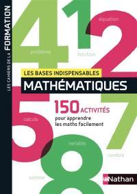 Mathématiques, les bases indispensables