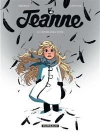 Jeanne. Volume 2, L'hiver sera doux