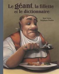 Le géant, la fillette et le dictionnaire