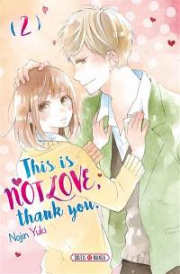This is not love, thank you. Volume 2,