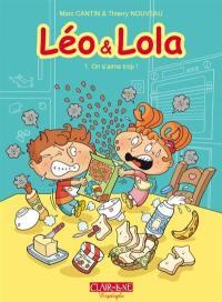 Léo & Lola. Volume 1, On s'aime trop !