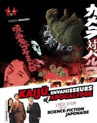 Kaiju, envahisseurs & apocalyse