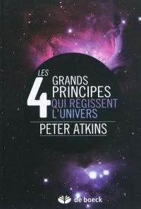 Les 4 grands principes qui régissent l'univers