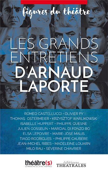 Les grands entretiens d'Arnaud Laporte