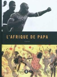 L'Afrique de papa
