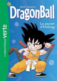 Dragon ball. Volume 2, Le secret d'Oolong