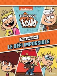 Bienvenue chez les Loud, Le défi impossible