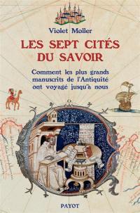 Les sept cités du savoir
