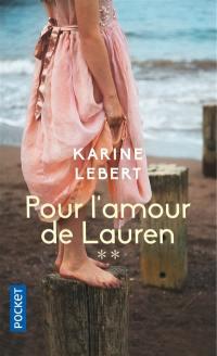 Les amants de l'été 44. Vol. 2. Pour l'amour de Lauren
