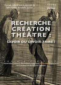 Recherche-création théâtre