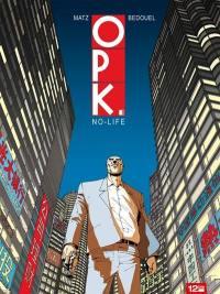 OPK. Volume 1, No life
