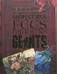Le grand livre des monstres, fées, dragons et géants