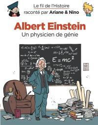 Le fil de l'histoire raconté par Ariane & Nino. Volume 1, Albert Einstein