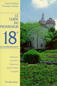 Le guide du promeneur, 18e arrondissement