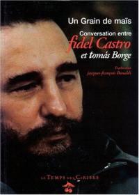 Un grain de maïs : conversation entre Fidel Castro et Tomas Borge
