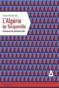 L'Algérie de Tocqueville