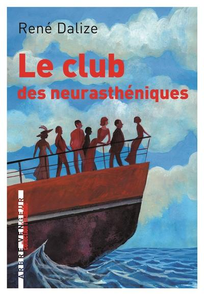 Le club des neurasthéniques