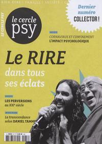 Le Cercle psy : le journal de toutes les psychologies. n° 37, Le rire dans tous ses éclats