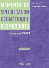 Mémento de spécification géométrique des produits