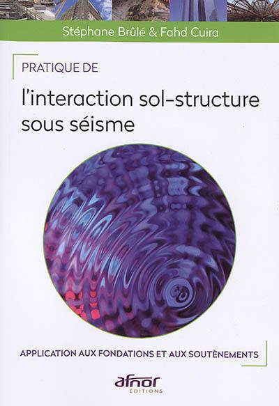Pratique de l'interaction sol-structure sous séisme