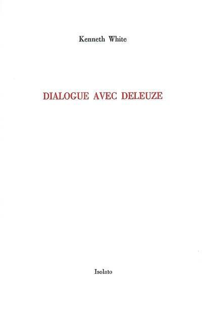 Dialogue avec Deleuze